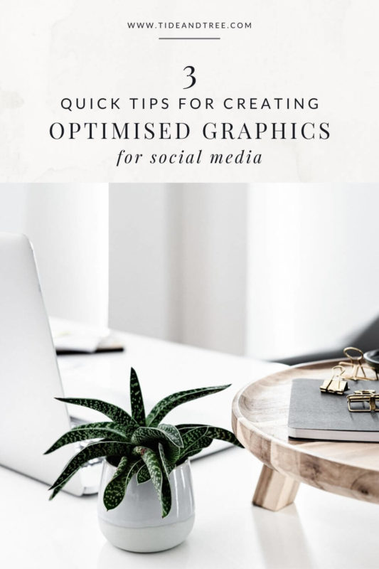3 Quick Tips for Creating Optimised Social Media Graphics
