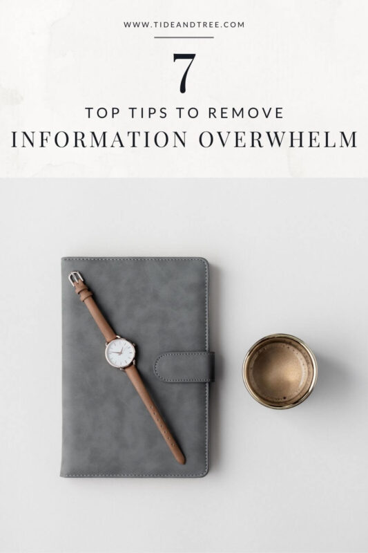 Remove Information Overwhelm