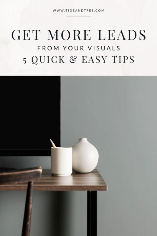 Get More Leads From Your Visuals - Pin 1