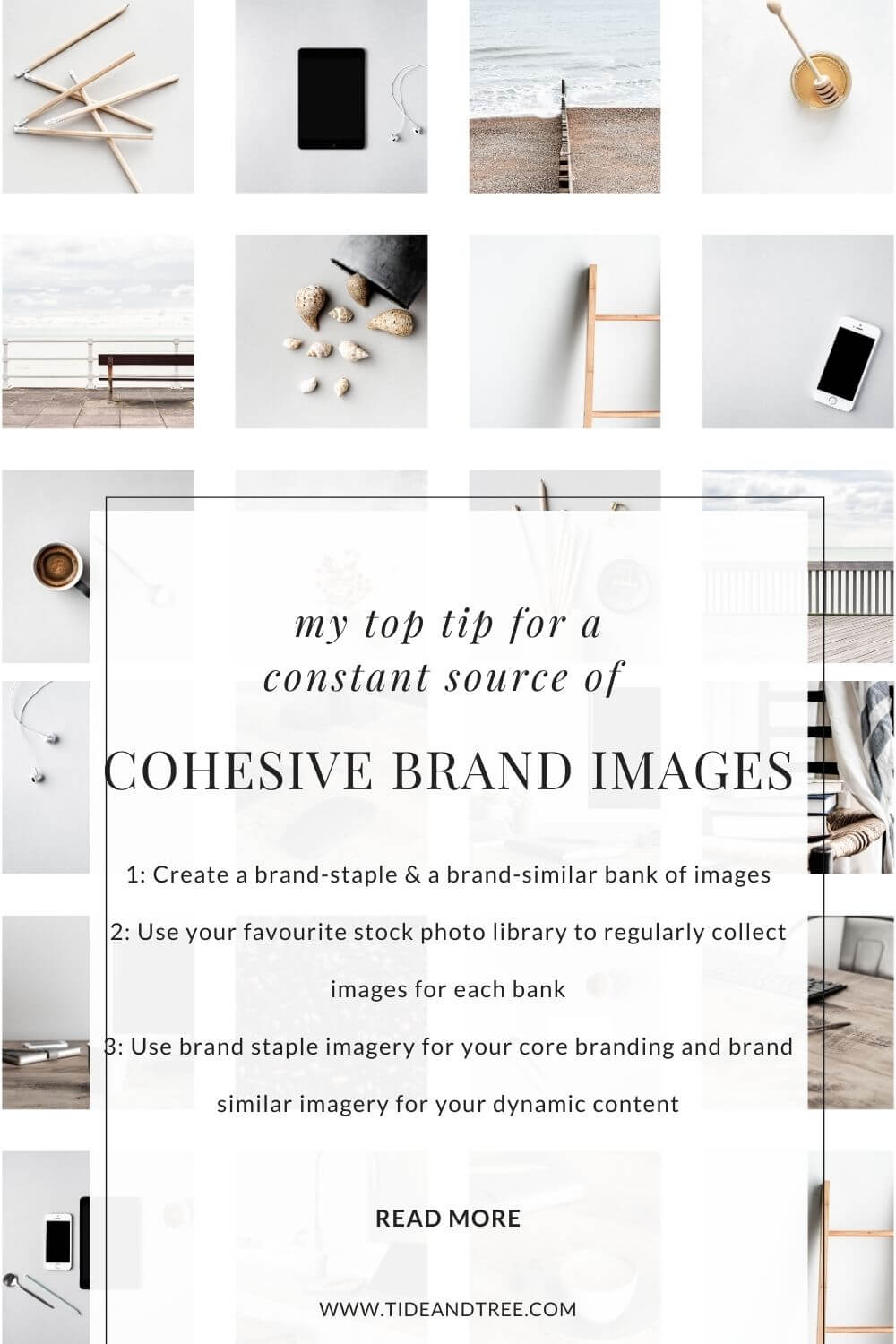 Here's my top tip for cohesive brand images